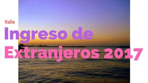 Ingreso extranjeros 2017