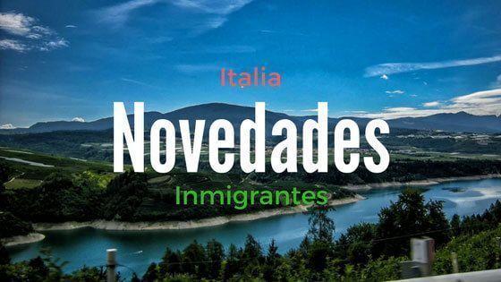 Italia – Novedades para Inmigrantes